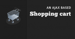 An AJAX Based Shopping Cart